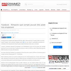 Facebook : N'importe quel compte pouvait être piraté très simplement
