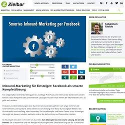 Wie du Facebook für Inbound-Marketing inkl. Bloggen nutzen kannst