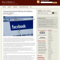 Comment Facebook influence les relations parent-enfant ?
