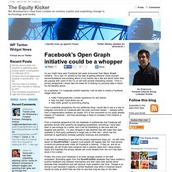 Facebook's Open Graph initiative could be a whopper