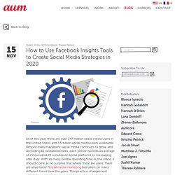 How to Use Facebook Insights Tools to Create Social Media Strategies in 2020