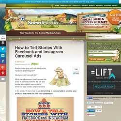How to Tell Stories With Facebook and Instagram Carousel Ads Social Media Examiner