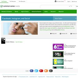 Common Sense Media: Facebook, Instagram, and Social Topic Center