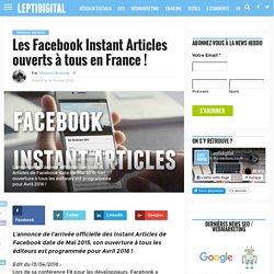 Les Facebook Instant Articles ouverts à tous en France !
