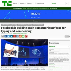 Facebook is building brain-computer interfaces for typing and skin-hearing