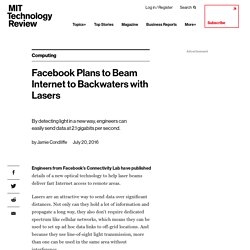 Facebook Plans to Beam Internet to Backwaters with Lasers