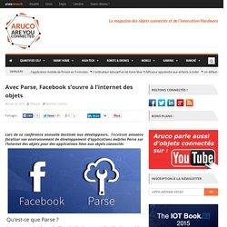 Avec Parse, Facebook s'ouvre à l'internet des objets