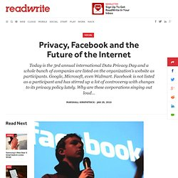 Privacy, Facebook and the Future of the Internet