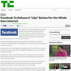 "Facebook To Release A ""Like"" Button For the Whole Darn Internet"