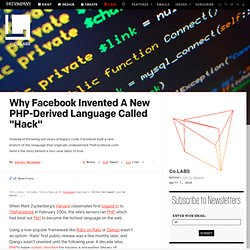"Why Facebook Invented A New PHP-Derived Language Called ""Hack"""