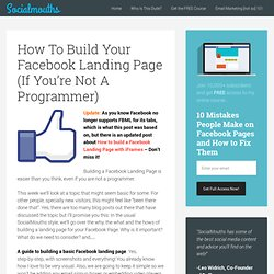 How To Build Your Facebook Landing Page (If You?re Not A Programmer)