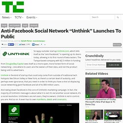 "Research/SEARCH - Anti-Facebook Social Network ""Unthink"" Launches To Public"
