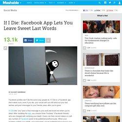 If I Die: Facebook App Lets You Leave Sweet Last Words