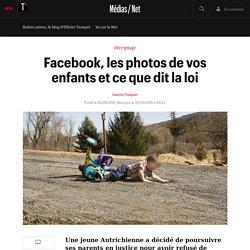 Facebook, les photos de vos enfants et ce que dit la loi
