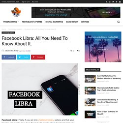 Facebook Libra: All You Need To Know About It. Challenging Coder