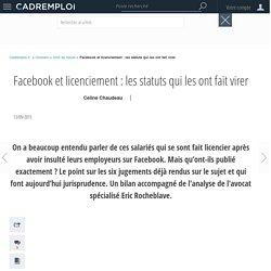 Facebook et licenciement : les statuts qui les ont fait virer