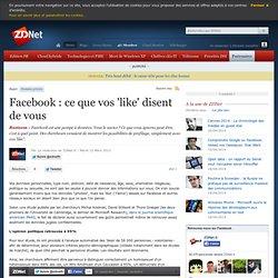 Facebook : ce que vos 'like' disent de vous