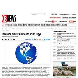 Facebook maitre du monde selon Gigya