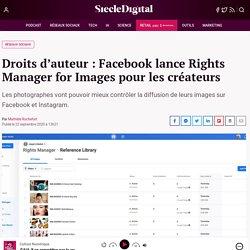 Droits d'auteur : Facebook lance Rights Manager for Images pour les créateurs