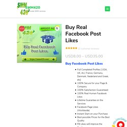 Buy Real Facebook Post Likes - SMM420 Manually-working Facebook Like