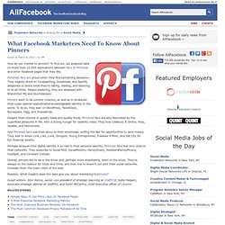What Facebook Marketers Need To Know About Pinners