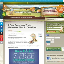 7 Free Facebook Tools Marketers Should Consider