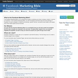 Facebook Marketing Bible - Marketing Strategies for Advertisers, Brand Marketers, and Developers on Facebook