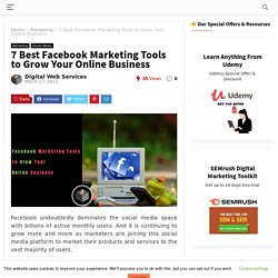 7 Best Facebook Marketing Tools to Grow Your Online Business