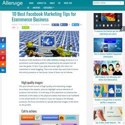 10 Best Facebook Marketing Tips for Ecommerce Business