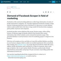 Demand of Facebook Scraper in field of marketing: infovium