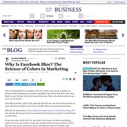Why Is Facebook Blue? The Science of Colors in Marketing