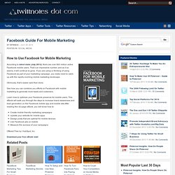 Facebook Guide For Mobile Marketing