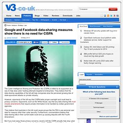 Google and Facebook data-sharing measures show there is no need for CISPA - IT Analysis from V3.co.uk