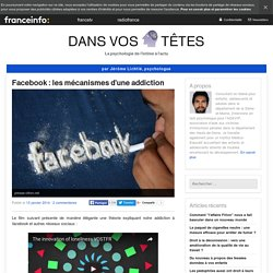 Facebook : les mécanismes d'une addiction