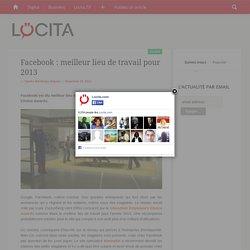 Facebook : meilleur lieu de travail pour 2013