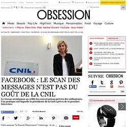 Facebook : le scan des messages n'est pas du goût de la Cnil