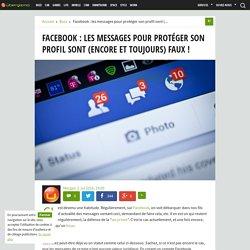 Facebook : les messages pour protéger son profil sont faux !