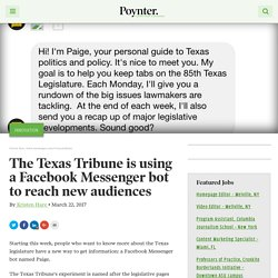 The Texas Tribune is using a Facebook Messenger bot to reach new audiences – Poynter