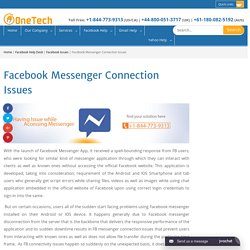 How to Fix Facebook Messenger Connection Issues +1-844-773-9313