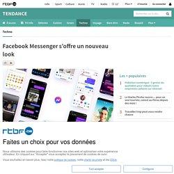 Facebook Messenger s'offre un nouveau look