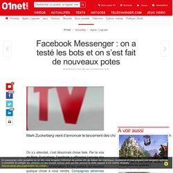 Facebook Messenger : on a testé les bots et on s'est fait de nouveaux potes