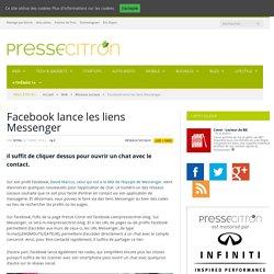 Facebook Lance Les Liens Messenger