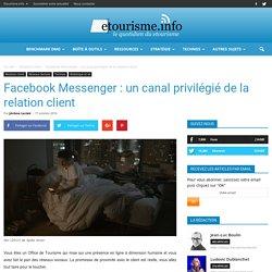 Facebook Messenger : un canal privilégié de la relation client