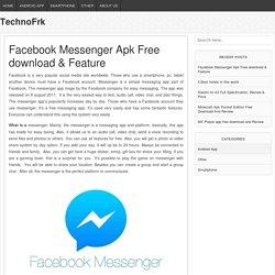 Facebook Messenger Apk Free download & Feature - TechnoFrk