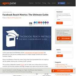 Facebook Reach Metrics: The Ultimate Guide