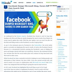 Facebook Dumps Microsoft Bing, Favors Its Own Search Tool