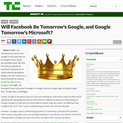 Will Facebook Be Tomorrow's Google, and Google Tomorrow's Micros