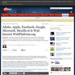 Adobe, Apple, Facebook, Google, Microsoft, Mozilla et le W3C lancent WebPlatform.org
