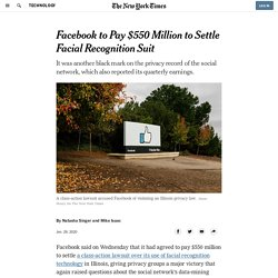 Facebook to Pay $550 Million to Settle Facial Recognition Suit