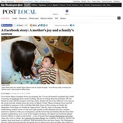 A Facebook story &124; A mothers joy and a familys sorrow &124; The... - StumbleUpon